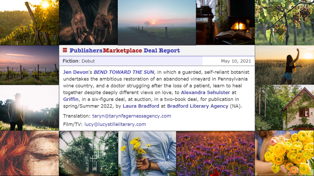 Publisher's Marketplace announcement with image collage of vineyard scenes, announcing the publication of BEND TOWARD THE SUN in Spring/Summer 2022.